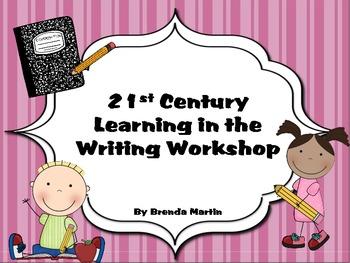 Writing Workshop Management Pack for 21st Century Skills