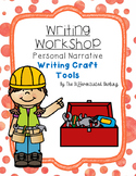 Writing Workshop Personal Narrative Crafting Tools