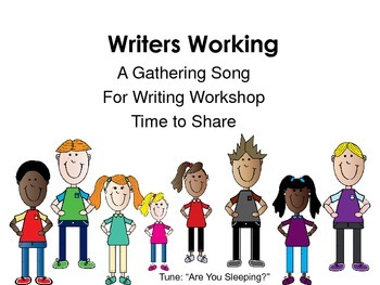 Writing Workshop Sharing Song