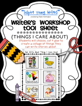 Writing Workshop {Things I Care About} Tool Sheet to Inspi