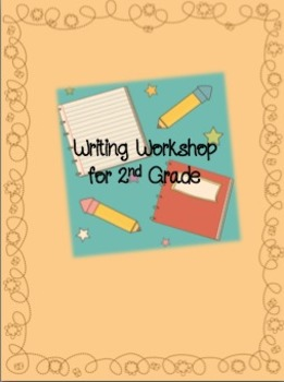 Writing Workshop for 2nd Grade