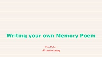 Writing Your Own Memory Poem Power Point
