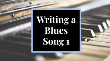 Writing a Blues Song 1