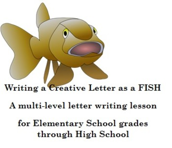 Writing a Creative Letter as a FISH - A multi-level letter