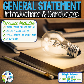 INTRODUCTIONS AND CONCLUSIONS - General Statement - High School