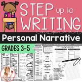 Step up to Writing - Writing a Personal Narrative - ELA Bundle