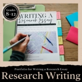 Writing a Research Paper PORTFOLIO: Grades 8-12