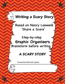 Writing a SCARY STORY - Graphic organizers