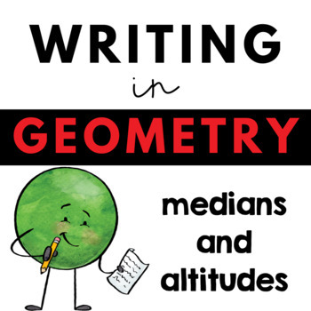 Writing about Mathematics - Geometry - Medians and Altitudes