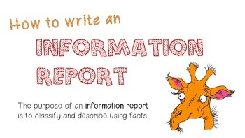 Writing an Information Report