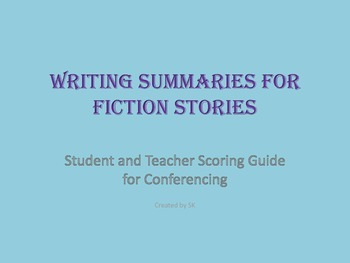 Summaries-writing and analyzing