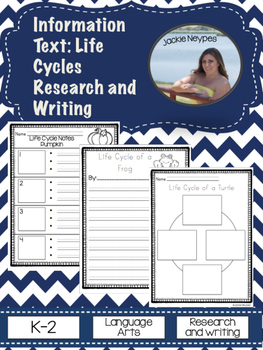 Writing for Information-Explanatory Text: Life Cycles