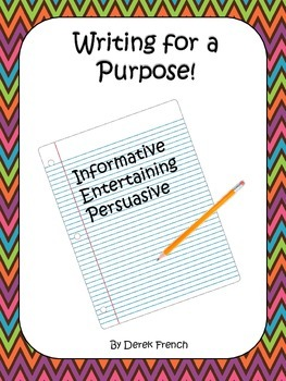 Writing for a Purpose! - Author's Purpose