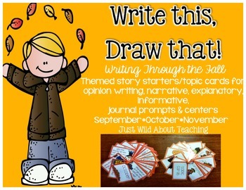 Write This & Draw That!{fall story starters with topics ca