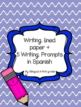 Writing lined paper and writing prompts in spanish