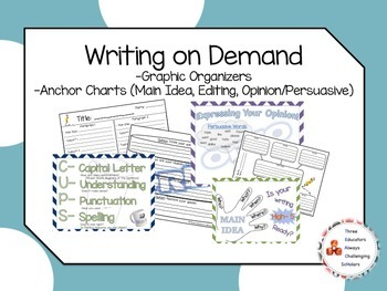 Writing on Demand Graphic Organizers