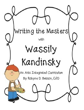 Writing the Masters with Wassily Kandinsky