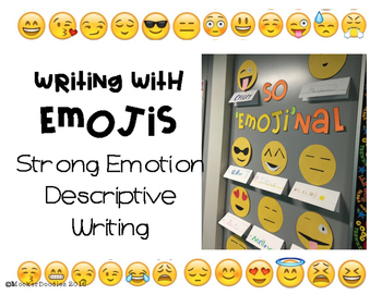 Writing with EMOJIs! Practicing strong emotion and descrip