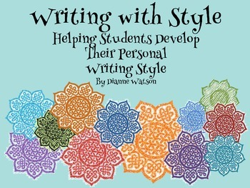 Writing with Style--Helping Students Develop Their Persona