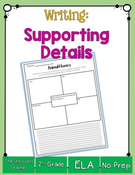 Writing with Supporting Details: Animal Home