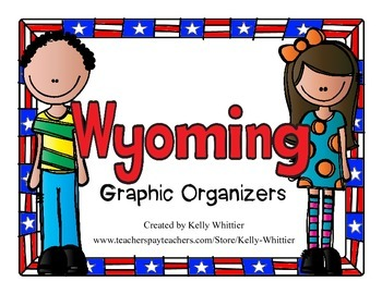 Wyoming Graphic Organizers (Perfect for KWL charts and geo