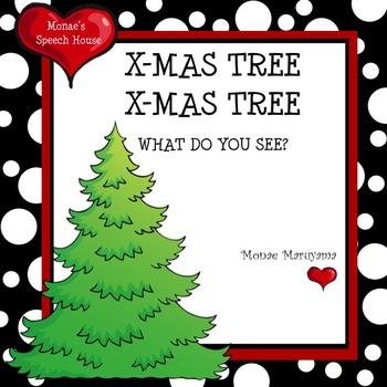 X-Mas Tree X-mas Tree What Do You See?