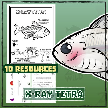 X-Ray Tetra -- 10 Resources -- Coloring Pages, Reading & A