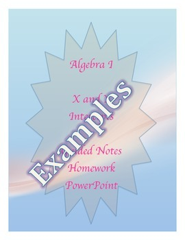 X & Y Intercepts Guided Notes, Homework, Powerpoint
