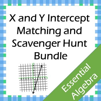 X and Y Intercept Matching and Scavenger Hunt Bundle