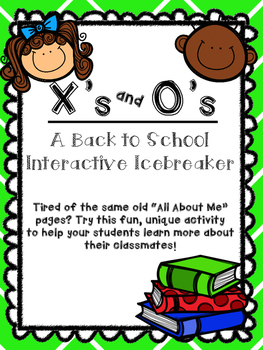 X's and O's – A Back to School Interactive Icebreaker
