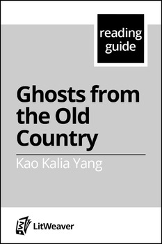 """Yang, Kao Kalia.  """"Ghosts From the Old Country."""" (Reading guide)"""
