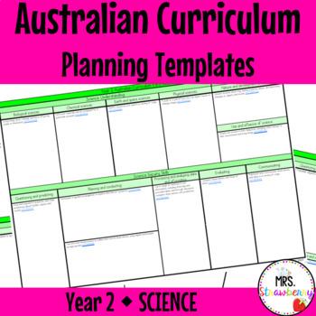 Year 2 Australian Curriculum Planning Templates - Science