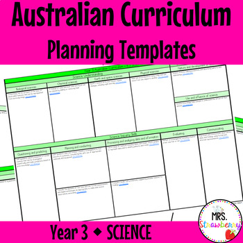 Year 3 Australian Curriculum Planning Templates - Science