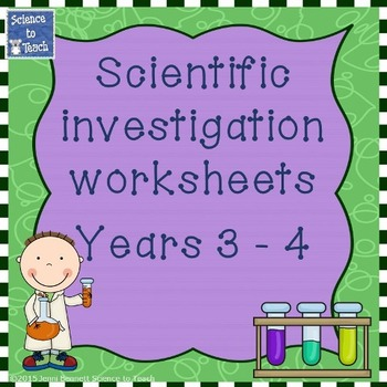 Year 3 and 4 customisable scientific investigation worksheets