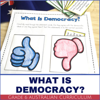HASS Year 6 Australian History - What is Democracy?