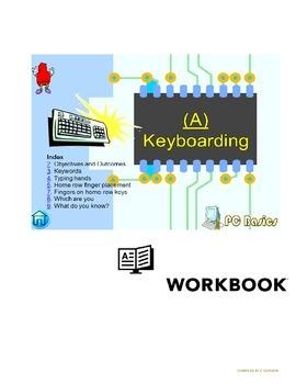 Grade 7 Year 7 ICT, Computer Basics, Keyboarding A. ICT Workbook,