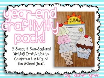 Year-End Craftivity Pack! {3 Sweet & Sun-Sational Writing