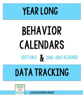 Year Long Behavior Calendar and Data Tracking