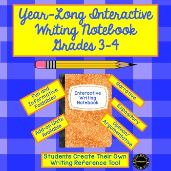 Year-Long Interactive Writing Notebook Grades 3-4