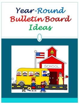 New and Fun Year-Round Bulletin Board Ideas