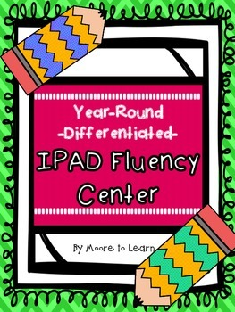 Year-Round Differentiated IPAD FLUENCY CENTER!