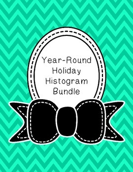 Year Round Holiday Histogram Bundle (Worksheets and Task Cards)