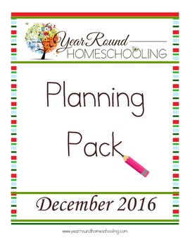 Year Round Homeschooling December 2016 Planning Pack