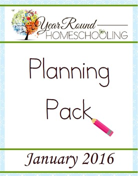 Year Round Homeschooling January 2016 Planning Pack