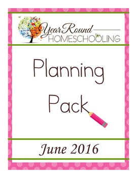 Year Round Homeschooling June 2016 Planning Pack