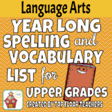 Year-long Spelling & Vocabulary Unit for Upper Grades