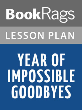 Year of Impossible Goodbyes Lesson Plans