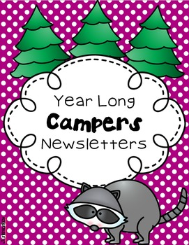 Newsletters for the Year- Camping Theme