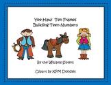 Yee Haw!  Ten Frames Working with Teen Numbers