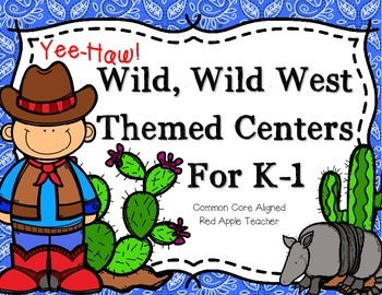 Yee Haw!--Wild, Wild West Themed Math and Literacy Centers